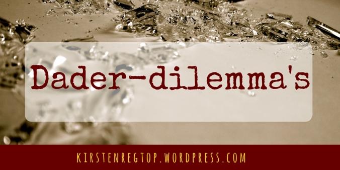 Dader-dilemma's-2