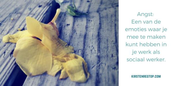 quote: Angst_ Een van de emoties waar je mee te maken kunt hebben in je werk als sociaal werker.